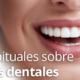 Dudas sobre las carillas dentales